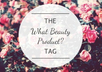 The-What-Beauty-Product-Tag-Belle-Amie-UK-Beauty-Fashion-Lifestyle-Blog2_zpsa2fb468c